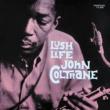 John Coltrane Lush Life