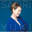 Saori Yuki あなたと共に生きてゆく~由紀さおり テレサ・テンを歌う~