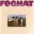 Foghat Rock And Roll Outlaws (Remastered)