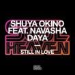 Shuya Okino Still In Love (feat. Navasha Daya) [Alaia & Gallo Remix]