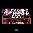 Shuya Okino Still In Love (feat. Navasha Daya)