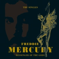 フレディ・マーキュリー Messenger Of The Gods: The Singles Collection