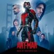 ヴァリアス・アーティスト Ant-Man [Original Motion Picture Soundtrack]