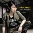 下野 紘 ONE CHANCE