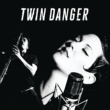 Twin Danger Just Because