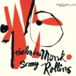Thelonious Monk/Sonny Rollins Thelonious Monk And Sonny Rollins