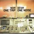 Noir Desir A L'Arrière Des Taxis [Al Comet Mix]