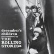 ザ・ローリング・ストーンズ December's Children (And Everybody's)