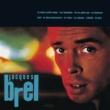 Jacques Brel Ne me quitte pas [Album Version]