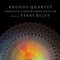 Kronos Quartet Sunrise of the Planetary Dream Collector