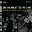 Eric Dolphy/Booker Little/Mal Waldron/Richard Davis/Ed Blackwell At the Five Spot, Vol. 1 (feat.Booker Little/Mal Waldron/Richard Davis/Ed Blackwell) [Rudy Van Gelder Remaster]