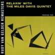 マイルス・デイヴィス・クインテット Relaxin' With The Miles Davis Quintet [Rudy Van Gelder Remaster]