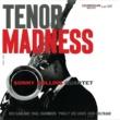 Sonny Rollins Quartet Tenor Madness [Rudy Van Gelder Remaster / Hi Res]