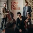Time For Three/アリサ・ワイラースタイン Vocalise (feat.アリサ・ワイラースタイン) [Album Version]
