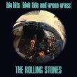 The Rolling Stones Big Hits (High Tide And Green Grass) [UK]
