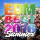 V.A. EDM BEST 2016 SUMMER