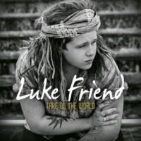 Luke Friend Take On The World