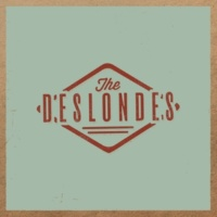 The Deslondes Simple And True