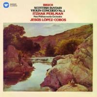 Itzhak Perlman Bruch: Violin Concerto No. 2 & Scottish Fantasy