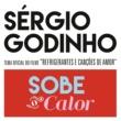 """Sérgio Godinho Sobe O Calor [Canção Original Do Filme """"Refrigerantes E Canções De Amor""""]"""