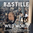 Bastille Wild World [Complete Edition]