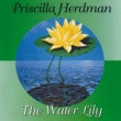 Priscilla Herdman The Water Lily