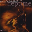 Tony Williams The Story Of Neptune