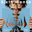 ナオト・インティライミ Sixth Sense