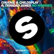 Chuckie & ChildsPlay No Worries (feat. Trinidad James)