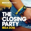 Shuya Okino Defected Presents The Closing Party Ibiza 2016