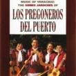 Los Pregoneros Del Puerto Siquisiri