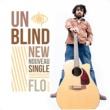 Flo Unblind