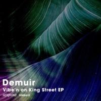 Demuir Vibe'n on King Street EP