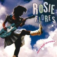 Rosie Flores Dance Hall Dreams