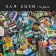 Sam Bush Play By Your Own Rules