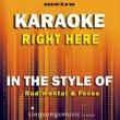 Metro Karaoke Singles Right Here (In the Style of Rudimental & Foxes) [Karaoke Version]