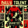 Billy Talent Louder Than the DJ