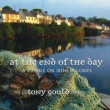 Tony Gould At The End Of The Day: A Ramble On Irish Melodies
