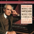 Gustav Leonhardt Frescobaldi: Works for Harpsichord