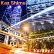 Kaz Shima Faraway