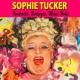 Sophie Tucker Vaudeville, Burlesque and Music Halls