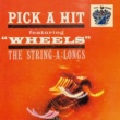 The String-A-Longs Wheels