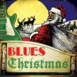 Various Artists Blues Christmas