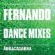 Abbacadabra Fernando (Dance Mixes)
