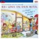 Rolf Zuckowski und seine Freunde Bei uns in der Kita - 22 Lieder im Herbst + Winter