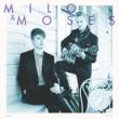 Milo & Moses Milo & Moses
