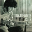 Tony Joe White Willie and Laura Mae Jones
