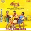 "Gana Vinoth&Senthil Das Gilli Bambaram (From ""Atti"")"