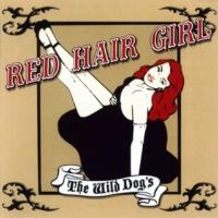 野良犬 RED HAIR GIRL