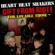 HEART BEAT SHAKERS GIFT FROM RIOT !